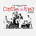 Cia Baiana de Patifaria estreia transmissão online de Capitães da Areia